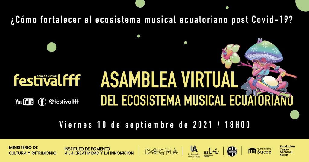 Si eres parte del ecosistema cultural, queremos saber tu opinión #somosPartedelEcosistema #nosreineventamos #postCOVID #musicanosedetiene https://bit.ly/AsambleaFFF2021